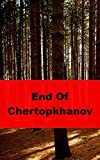 End Of Chertopkhanov (Icelandic Edition)