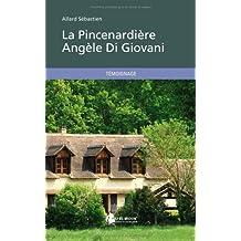 La Pincenardière Angèle Di Giovani
