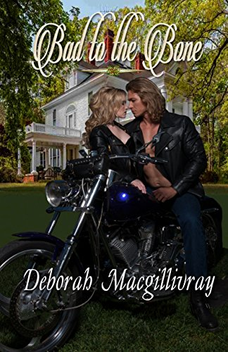 Bad to the Bone (English Edition) (Highland Harley)