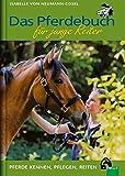 Das Pferdebuch für junge Reiter - Isabelle von Neumann-Cosel