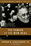 The Age of Roosevelt: The Coming of the New Deal 1933-1935 Vol 2: 1933-1935, the Age of Roosevelt