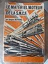 Le matériel moteur de la SNCF par Defrance (II)