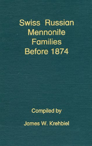 Swiss Russian Mennonite Families Before 1874