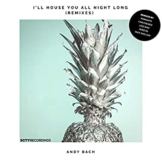 I'll House You All Night Long (Carloscres Remix)