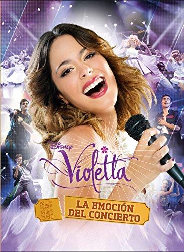Violetta. La emoción del concierto. El libro de la película