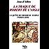 La traque de Robert de L'Aigle: La quête du trésor du Temple Première partie