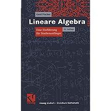 Lineare Algebra (vieweg studium; Grundkurs Mathematik)