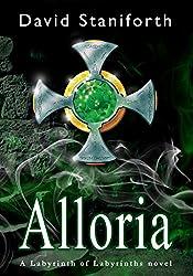 Alloria (Labyrinth of Labyrinths Book 1) (English Edition)