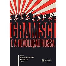 Gramsci e a Revolução Russa (Contra a Corrente)