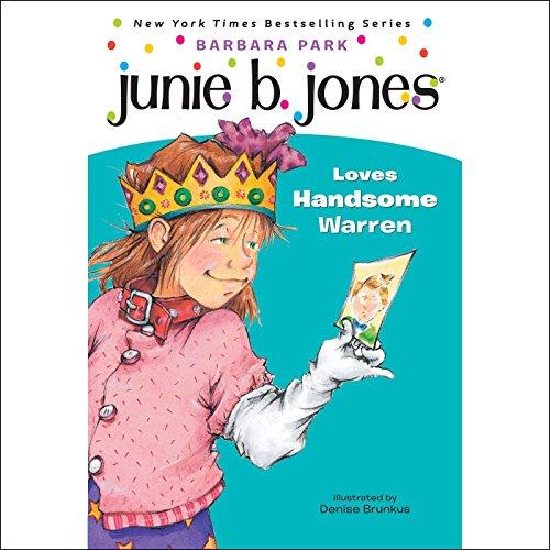 Junie B. Jones Loves Handsome Warren, Book 7  Audiolibri