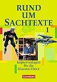 Rund um... - Sekundarstufe I. Kopiervorlagen für den Deutschunterricht: Rund um Sachtexte - Dr. Heinz Gierlich