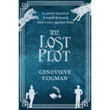 The Lost Plot (The Invisible Library series, Band 4)