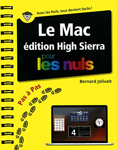 Le Mac édition High Sierra pour les Nuls Pas à Pas par Bernard JOLIVALT