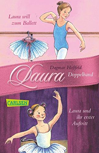 Preisvergleich Produktbild Laura: Laura 1 + 2: Laura will zum Ballett / Laura und ihr erster Auftritt
