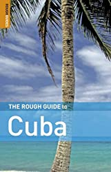 The Rough Guide to Cuba - 3rd Edition