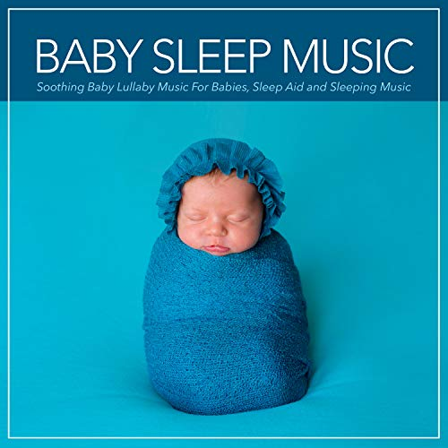 The Best Baby Lullaby Music