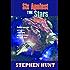 Six Against the Stars (Omnibus: Book 1 & 2)