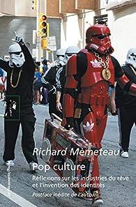 Pop culture par Richard Mèmeteau