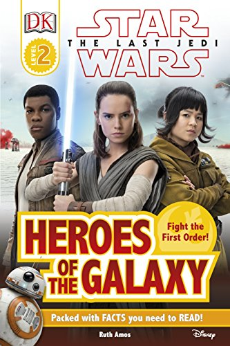 Star Wars - the last Jedi : heroes of the galaxy.