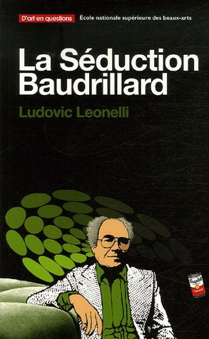 La Séduction Baudrillard par Ludovic Leonelli
