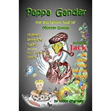 Pappa Gander: the Less Better Half of Mother Goose