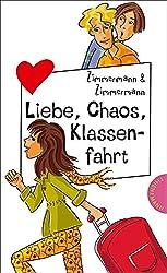 Liebe, Chaos, Klassenfahrt, aus der Reihe Freche Mädchen - freche Bücher!