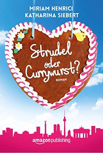 Buchseite und Rezensionen zu 'Strudel oder Currywurst?' von Miriam Henrici