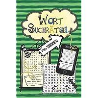 Wortsuchrätsel für Teenies: 100 leichte bis knifflige Buchstabenrätsel für Kinder ab 10 & Jugendliche - cooler…
