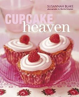 Cupcake Heaven by [Blake, Susannah]