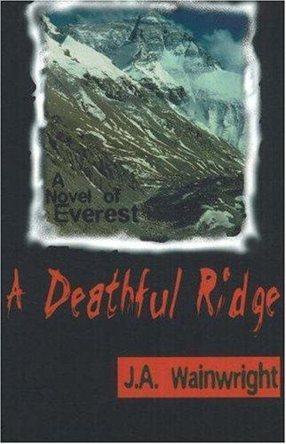 A Deathful Ridge: A Novel of Everest