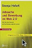Svenja Hofert: Jobsuche und Bewerbung im Web 2.0