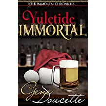 Yuletide Immortal (The Immortal Chronicles Book 4)