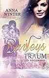 Baileys Traum (Ein Winterroman, Band 2)