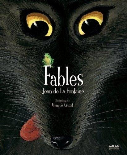 Fables par Jean de La Fontaine, François Crozat