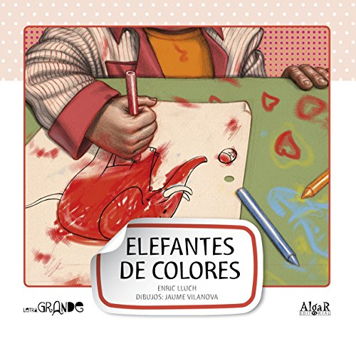 Elefantes de colores -mayuscula- (Letra grande)