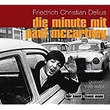 Die Minute mit Paul McCartny . gesprochen vom Autor