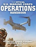 The Official US Marine Corps Operations Handbook: Large Format (USMC MCDP 1-0): Know how the World's Most Effective Expeditionary Force Really Works, ... 8.5