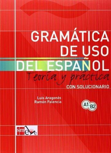 Gramtica de uso del espaol (Spanish Edition) by Ramon Palencia, Luis Aragones (2005) Paperback