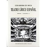 Teatro lirico español; t.3