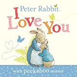 Peter Rabbit: I Love You (Beatrix Potter Novelties)