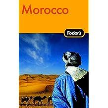 Fodor's Morocco, 3rd Edition (Fodor's Gold Guides)
