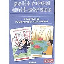 Petit rituel anti-stress : 30 activités pour apaiser son enfant