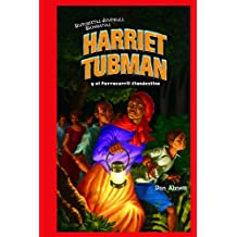 Harriet Tubman y el Ferrocarril Clandestino / Harriet Tubman and the Underground Railroad (Historietas Juveniles: Biografias/ Jr. Graphic Biographies)