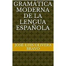 Gramática Moderna de la Lengua Española
