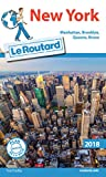 Guide du Routard New York 2018: Manatthan, Brooklyn, Queens, Bronx