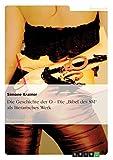 """Die Geschichte der O - Die """"Bibel des SM"""" als literarisches Werk - Simone Krainer"""