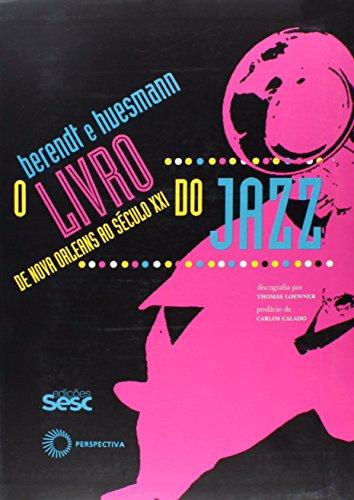 O Livro do Jazz (Em Portuguese do Brasil)