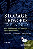 Storage Networks Explained: Basics and Application of Fibre Channel SAN, NAS iSCSI and InfiniBand by Ulf Troppens (2004-09-15)