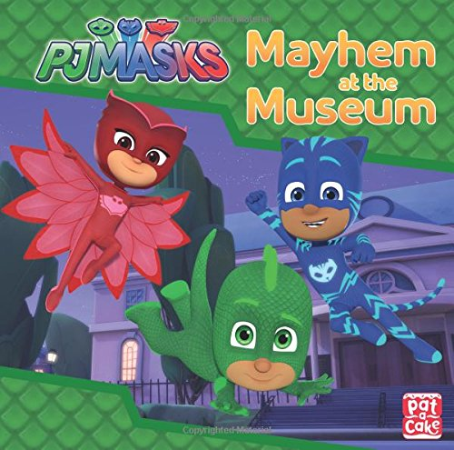 Mayhem at the Museum: A PJ Masks story book