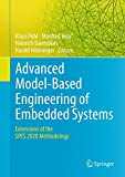 Advanced Model-Based Engineering of Embedded Systems: Extensions of the SPES 2020 Methodology